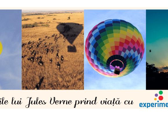 Povestile lui Jules Verne prind viata cu Experimenteaza.ro