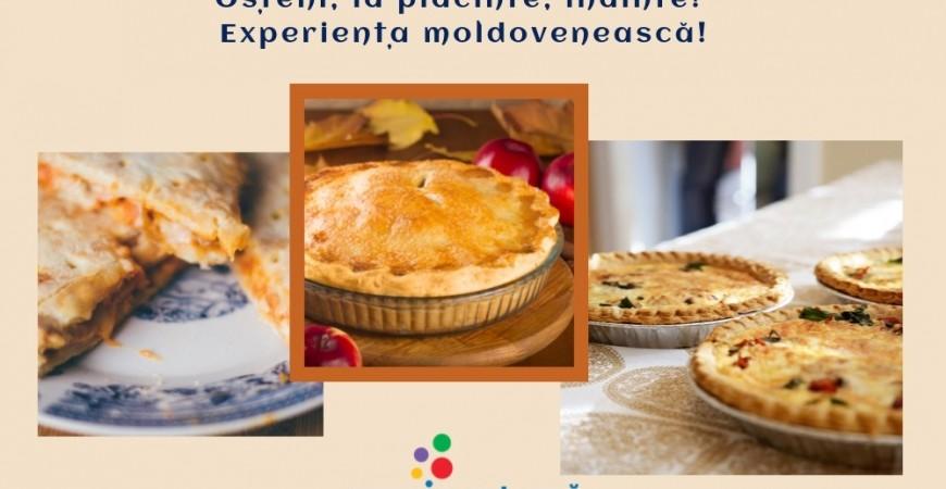 Osteni, la placinte, inainte! Experienta moldoveneasca!